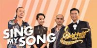 Sing My Song - Bài Hát Hay Nhất 2018