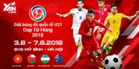 Giải Bóng Đá Quốc Tế U23 - Cup Tứ Hùng 2018