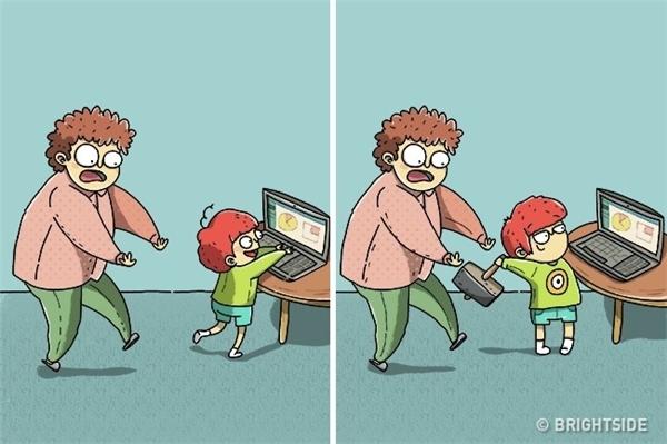 Khi bọn trẻ con nhìn thấy máy tính của bạn: Mẹ chúng thì cho rằng chúng chỉ nhìn qua một lát thôi, nhưng có cảm giác chúng đụng vào cái gì là cái đó phát nổ vậy đó.