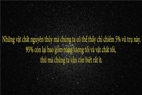 95% kia của vũ trụ vẫn còn là điều bí ẩn!