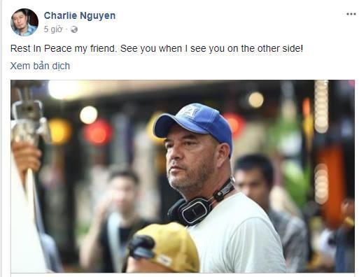 Đạo diễn Charlie Nguyễn cũng chia buồn đến đồng nghiệp. - Tin sao Viet - Tin tuc sao Viet - Scandal sao Viet - Tin tuc cua Sao - Tin cua Sao