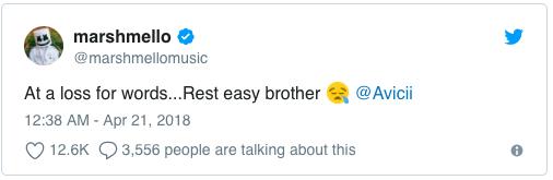 """Mashmello: """"Không thể nói thành lời... Hãy yên nghỉ, người anh em Avicii"""".  Dua Lipa: """"Thật đáng buồn khi hay tin Avicii qua đời. Còn quá trẻ và còn quá sớm. Xin chia buồn tới gia đình, bạn bè và fan của anh ấy""""."""