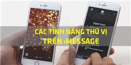 Những tiện ích thú vị của iMessage mà