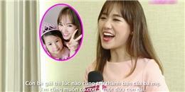 Hari Won tiết lộ muốn có một đứa con gái trong tương lai