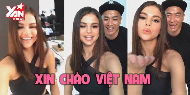 """Selena Gomez bất ngờ quay video nói: """"Xin chào Việt Nam!"""""""