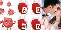 Thật bất ngờ, nhóm máu cũng 'quyết định' chuyện tình duyên của bạn