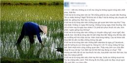 Hãy tự hào khi bố mẹ bạn là những người nông dân chất phác