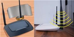 Wifi sẽ mạnh một cách thần thánh với mẹo cực kỳ đơn giản