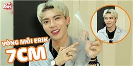 """[2BĐ] Erik """"khổ sở"""" vì bị lấy vòng môi và """"hỏi xoáy"""" chuyện tình yêu"""