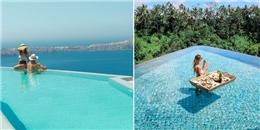 Hãy kiếm thật nhiều tiền để đến thăm 10 hồ bơi sang chảnh nhất thế giới này