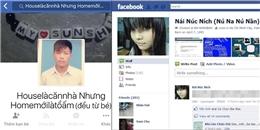 Tuyển tập những cái tên không thể buồn cười hơn trên Facebook của giới trẻ Việt