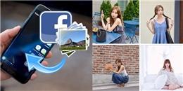 Tính năng chia sẻ hình ảnh siêu hay của Facebook mà ít người biết