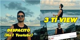 Despacito chính thức vượt mặt See You Again để giành vị trí số 1 Youtube