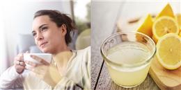 Tại sao một ly nước chanh ấm vào mỗi sáng lại khiến bạn khoẻ hơn, đẹp hơn?