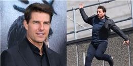 Tom Cruise gặp tai nạn nghiêm trọng khi quay Nhiệm vụ bất khả thi 6