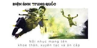 Điện ảnh Trung Quốc: Nỗi nhục mang tên xuyên tạc, khoe thân và ăn cắp - Tin sao Viet - Tin tuc sao Viet - Scandal sao Viet - Tin tuc cua Sao - Tin cua Sao