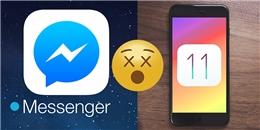 iOS 11 khiến Facebook Messenger bị lỗi? Đừng lo đã có cách khắc phục rồi đây