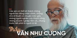 Người thầy vĩ đại, PGS Văn Như Cương: Một chặng đường dài luôn sống vì nghiệp trồng người