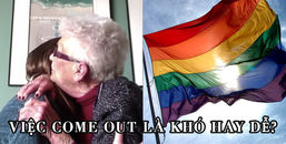 LGBT: Những quyết định come out đầy khó khăn và cái kết bất ngờ sau đó