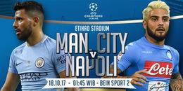 Manchester City - Napoli:Chờ đợi đại tiệc tấn công trên sân Etihad