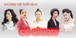 yan.vn - tin sao, ngôi sao - Showbiz Việt tuần qua: Người