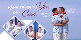 Hành trình từ yêu đến đám cưới của Hồ Vĩnh Khoa và bạn trai 'soái ca' người Thái