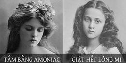 Tin nổi không, giật hết lông mi và không bao giờ rửa mặt là cách làm đẹp của phụ nữ thế kỷ 19 đấy!