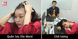 [Cười SML] Những nỗi khổ chốn công sở mà dân văn phòng nào cũng nếm trải ít nhất một lần
