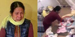 Người phụ nữ bạo hành trẻ sơ sinh: 'Tôi đánh vì cháu cứ khóc, khiến tôi không làm được việc nhà'