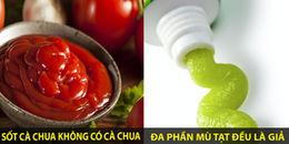 Sự thật về các loại thực phẩm quen thuộc, thật ra trong sốt cà chua không hề có cà chua nhé!