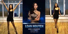 Nguyễn Thị Loan catwalk cuốn hút, tự tin giới thiệu bản thân trước thềm Miss Universe 2017
