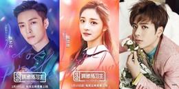 Hé lộ dàn giám khảo toàn sao 'khủng' của show 'sống còn' Produce 101 phiên bản Trung