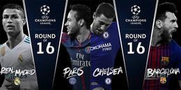 Bốc thăm vòng knock-out: Đại chiến giữa PSG và Real Madrid