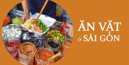 Sài Gòn là 'thiên đường' ăn vặt, nhưng nếu không thử qua 6 món này thì coi như chưa tới Sài Gòn