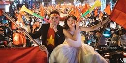 """Cô dâu chú rể 'máu' đến mức xuống phố chụp luôn bộ ảnh cưới đi """"bão"""", ăn mừng U23 chiến thắng"""