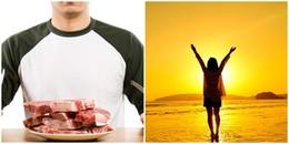 Khoa học chứng minh: Để luôn cảm thấy yêu đời, người trẻ hãy ăn thật nhiều thịt