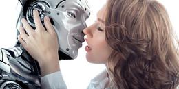 Trong tương lai, robot tình d.ục cũng sẽ khiến chị em phụ nữ lạnh nhạt với phái nam