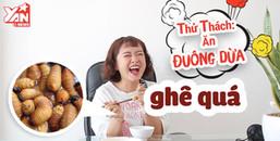 La 'banh nóc' vì bị tham gia thử thách ăn đuông dừa, ăn món này ghê đến vậy sao?