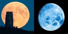 Cuối tháng này, Trăng máu - Trăng xanh - Siêu trăng sẽ cùng hội tụ, đừng bỏ lỡ!