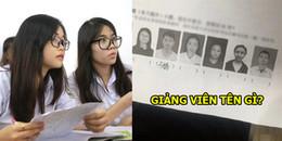 Yêu cầu sinh viên 'nhớ mặt đặt tên' giảng viên, đề thi cuối kì Đại học gây sốt MXH