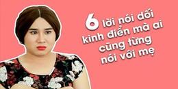 Đây là 6 lời nói dối 'kinh điển' mà ai cũng từng nói với mẹ