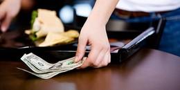 Những điều bạn cần phải biết khi chi tiền tip trong những chuyến du lịch nước ngoài