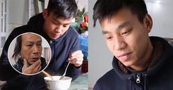Bố Văn Thanh rưng rưng nước mắt khi thấy con trai ăn ngon lành các món do gia đình nấu
