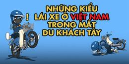 Muôn vàn kiểu lái xe máy 'độc' và 'lạ' ở Việt Nam trong mắt khách du lịch nước ngoài