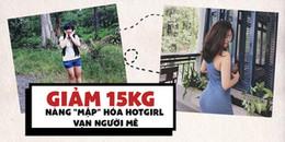 Bị nhà tuyển dụng từ chối vì 'mập', cô nàng nỗ lực giảm 15kg 'lột xác' thành hotgirl 'vạn người mê'