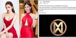 Vì sao Kỳ Duyên - Thanh Tú mất cơ hội đại diện Việt Nam dự thi Miss World 2018?