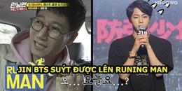 Jin (BTS) suýt lên Running Man nhờ vào tình bạn đặc biệt có một không hai với anh già Ji Seok Jin