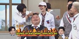 Mino (WINNER) lầy lội kéo trụi tóc MC Kang Ho-dong vì ghen với Lee Seung Gi