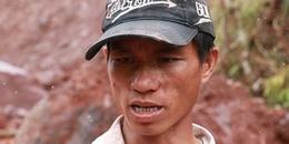 Đau thương vùng sạt lở đất vùi lấp 5 người dân: Chồng tuyệt vọng dùng tay không bới đất tìm vợ con