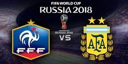 Vòng 1/8 World Cup 2018, Pháp vs Argentina: Đại chiến giữa các vì sao!